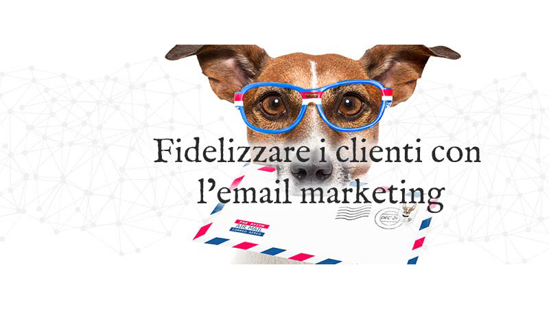 Email _marketing -fidelizzare _clienti